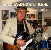 "Featured recording ""Mike Kornrich Band \"